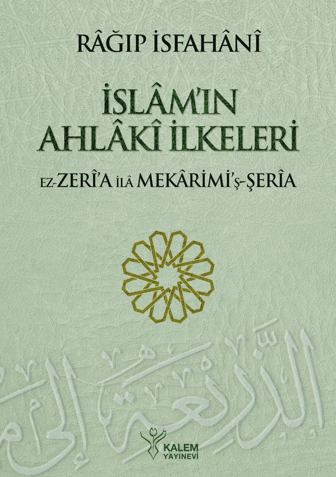 İslamın Ahlaki İlkeleri; Ez Zeria ila Mekarimiş Şeria