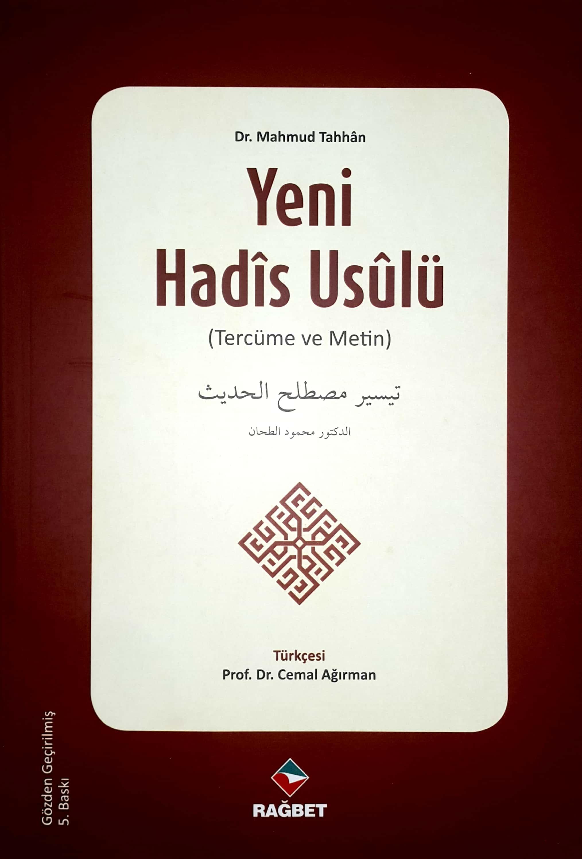 Yeni Hadis Usulü; Teysiru Mustalahi'l- Hadis