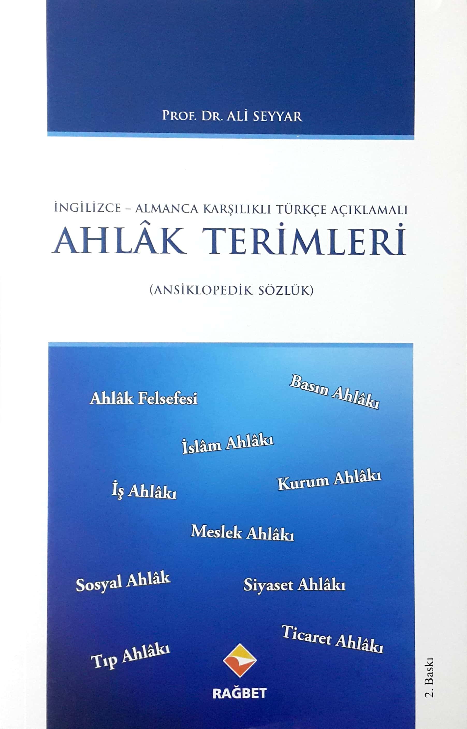 Ahlak Terimleri; Ansiklopedik Sözlük