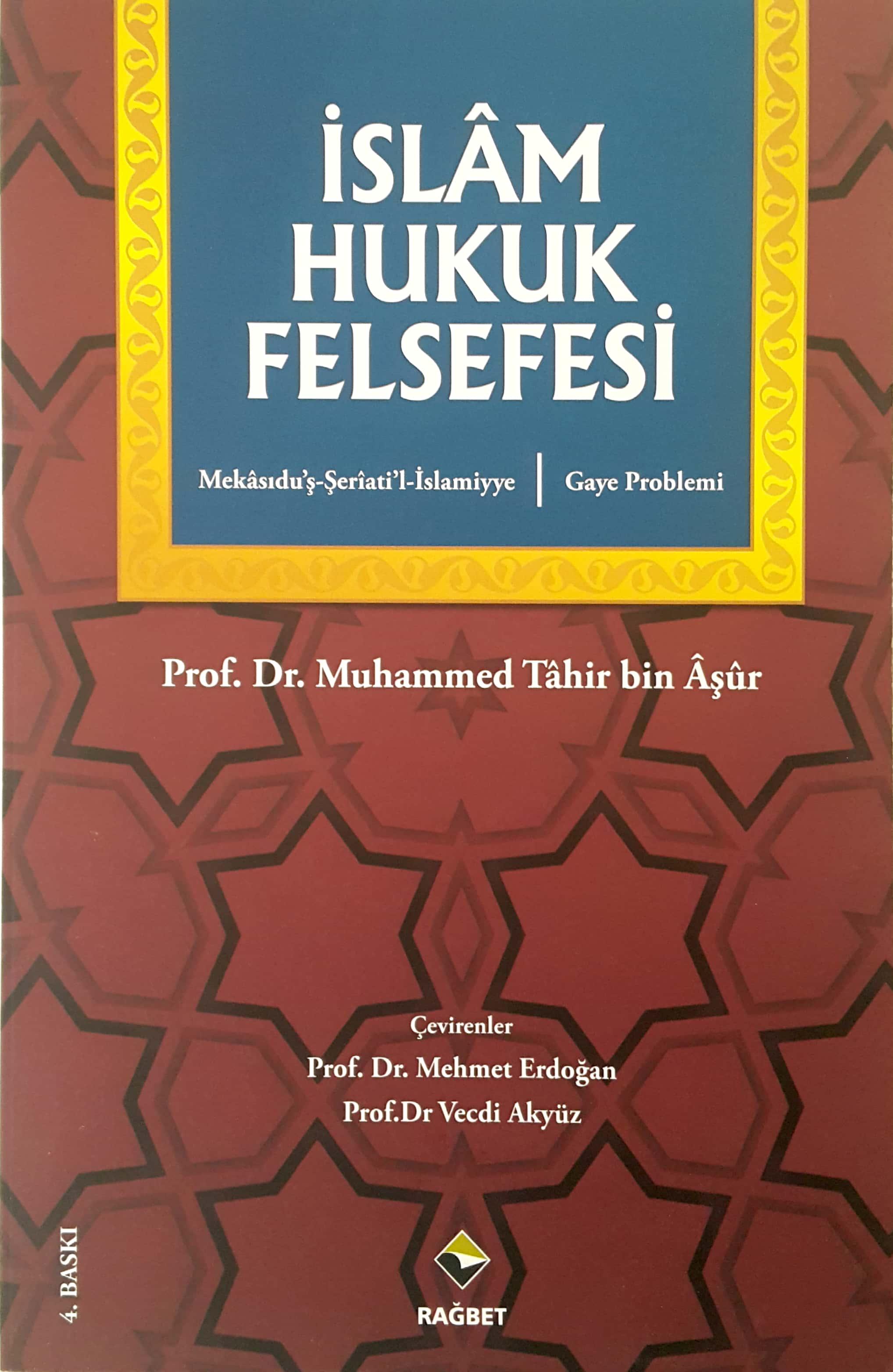 İslâm Hukuk Felsefesi; Gaye Problemi, Mekasıdu'ş-şeri'ati'l-islamiyye