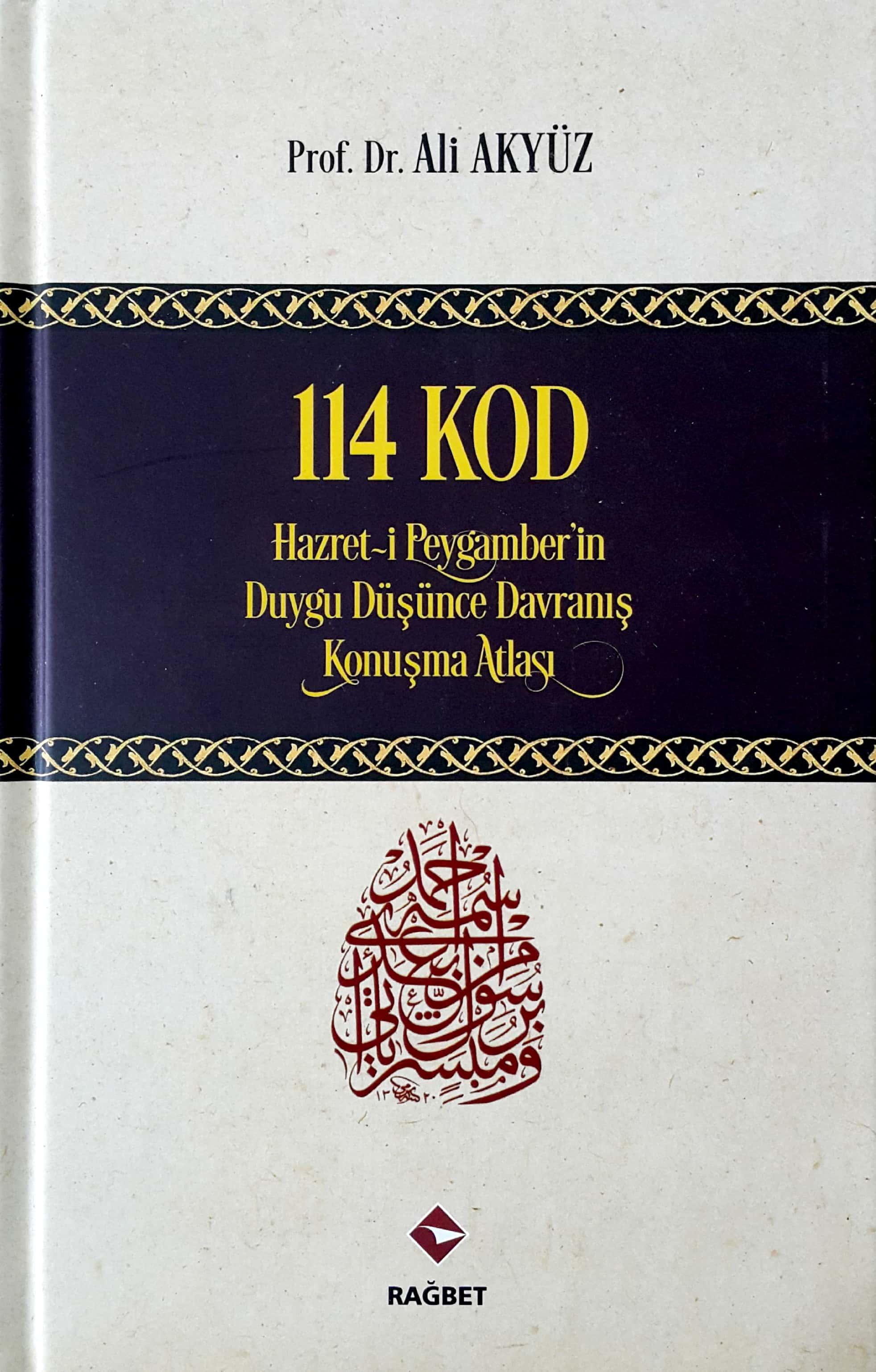 114 KOD (Ciltli) Hz. Peygamberin Duygu, Düşünce, Davranış, Konuşma Atlası