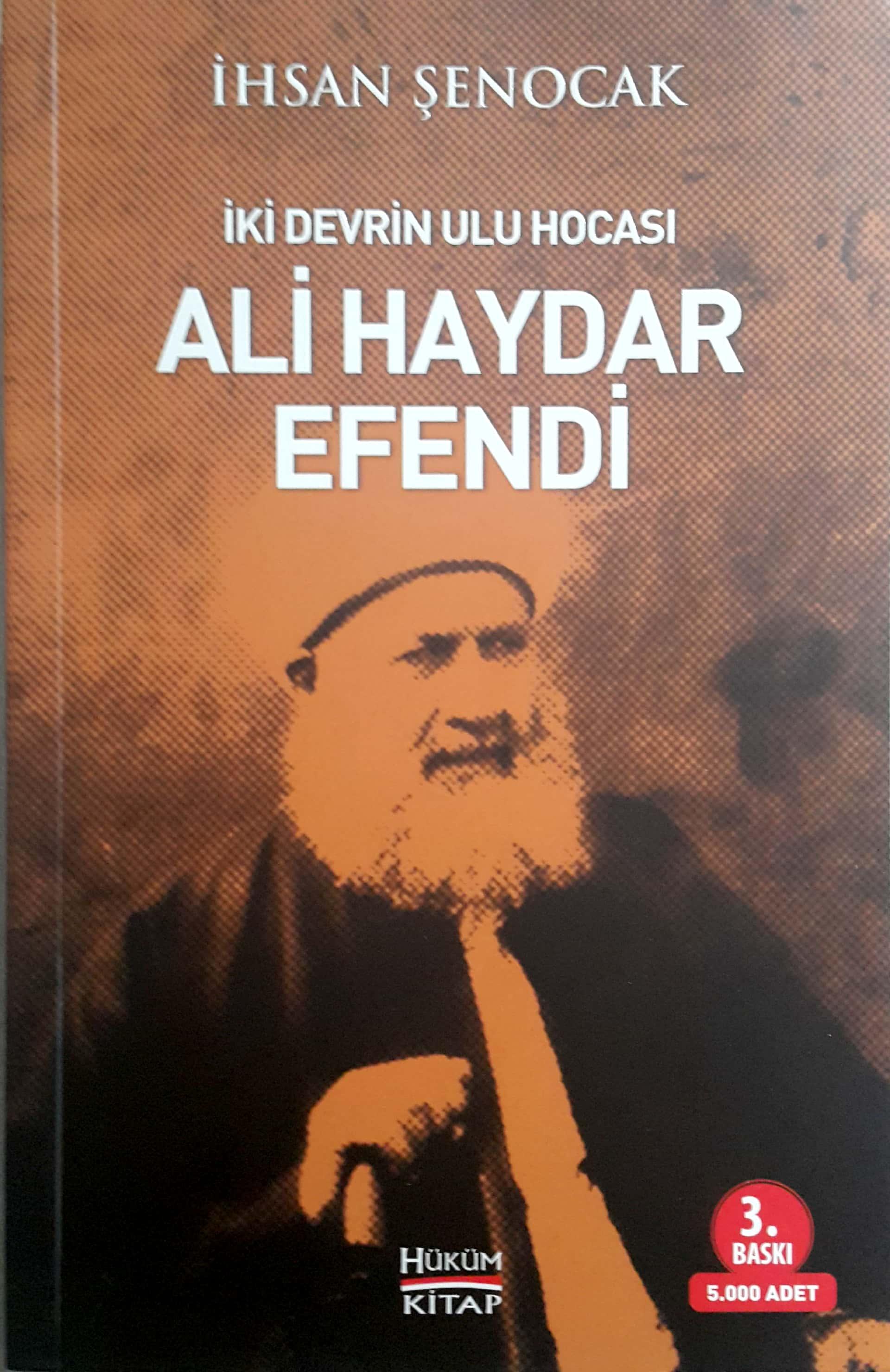 İki Devrin Ulu Hocası; Ali Haydar Efendi