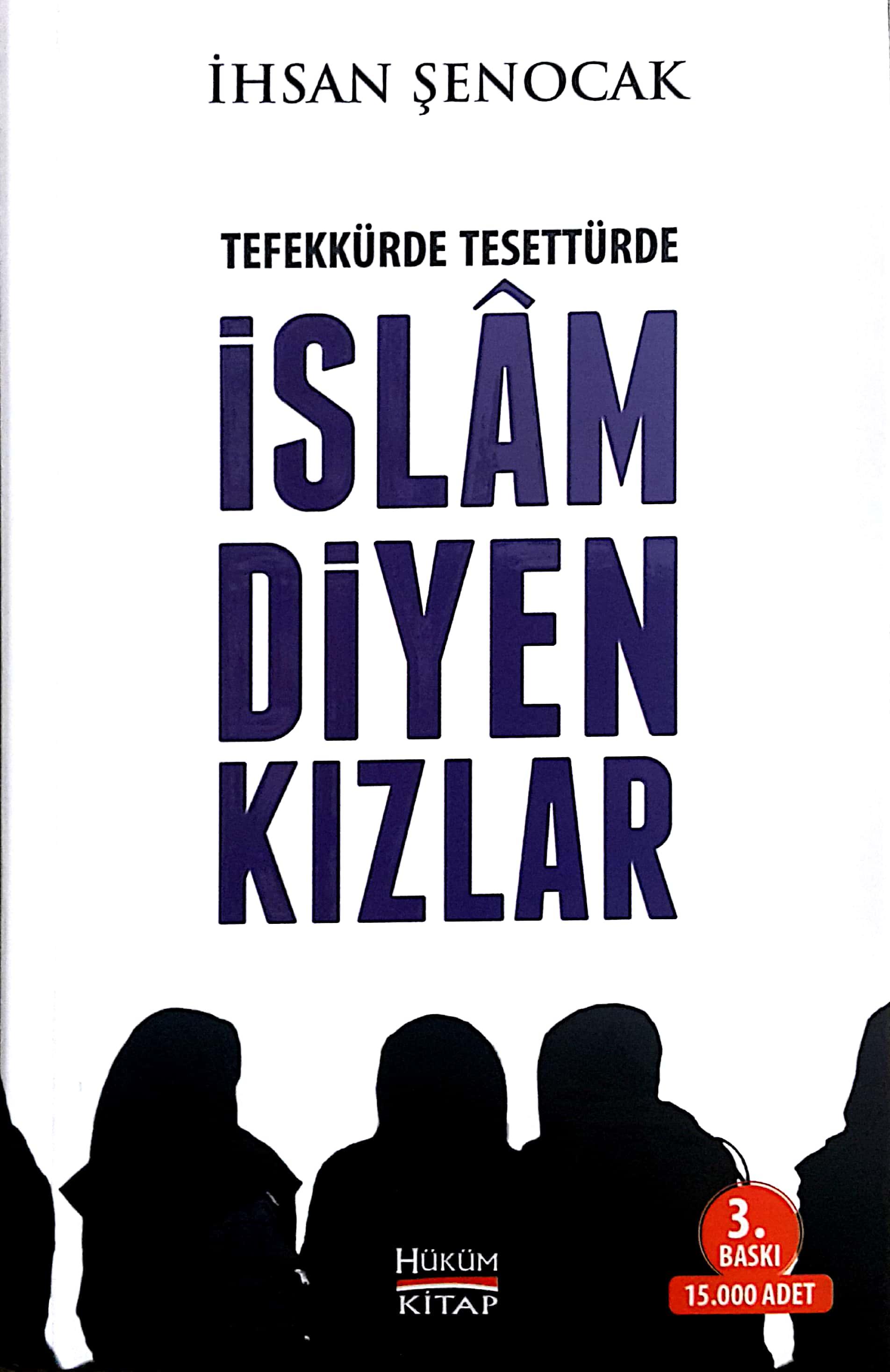 Tefekkürde, Tesettürde İslam Diyen Kızlar