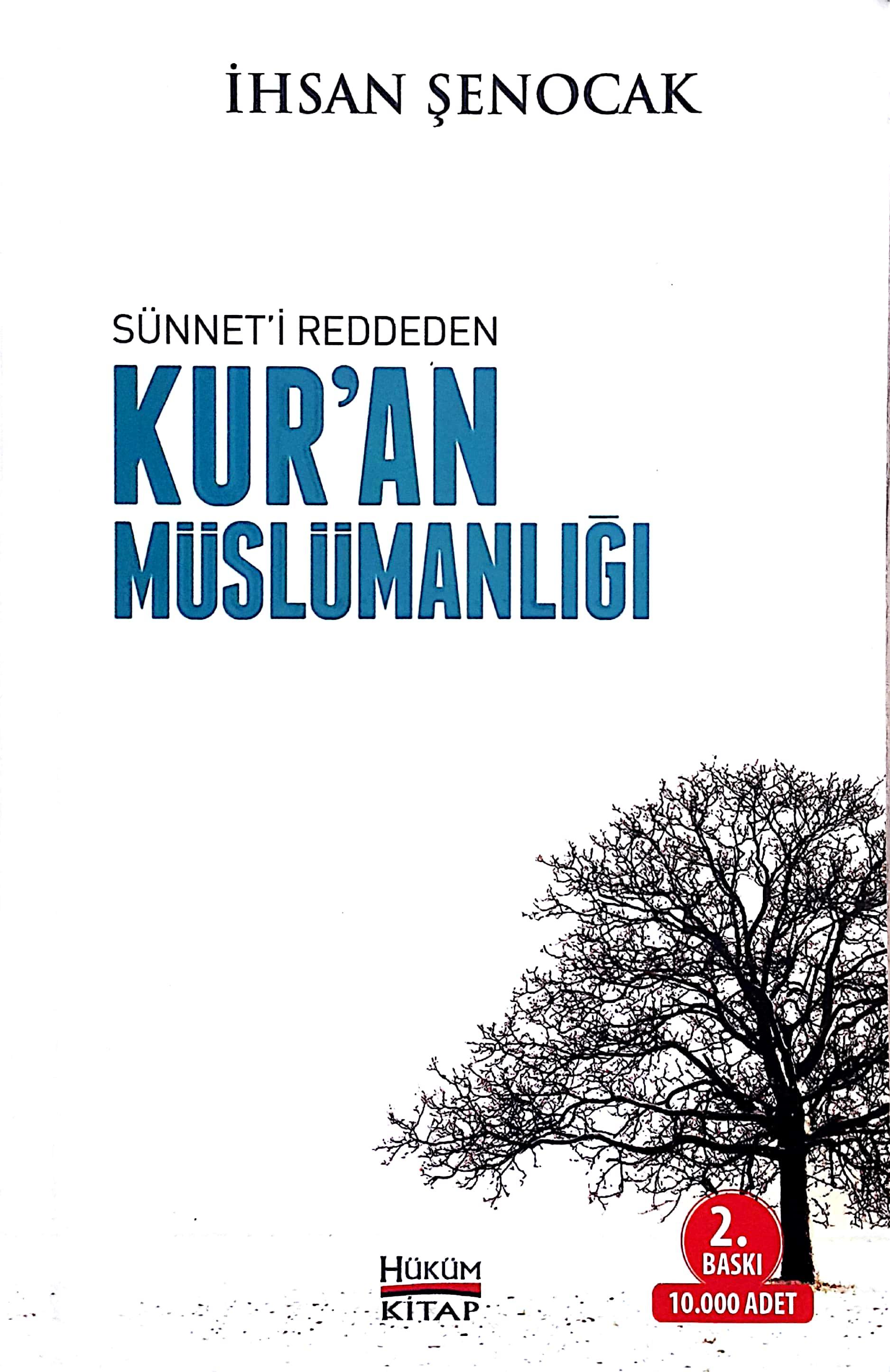 Sünneti Reddeden Kuran Müslümanlığı