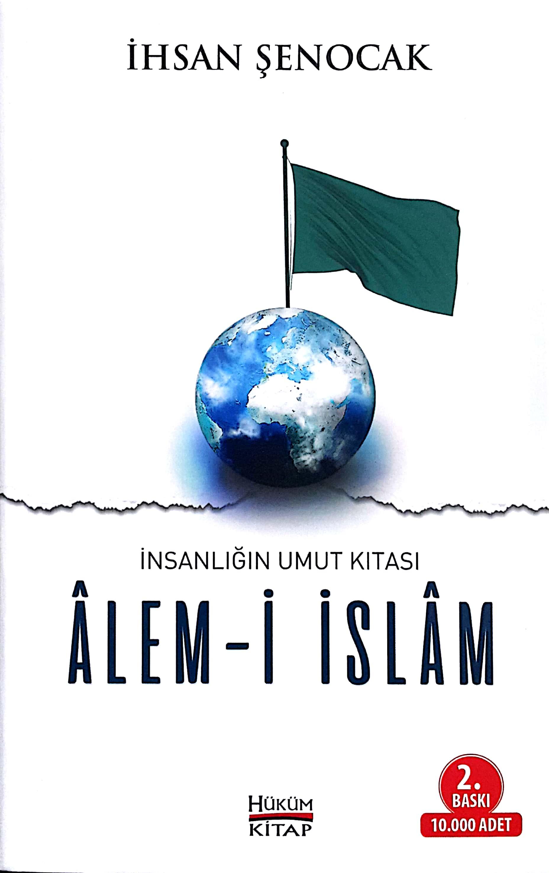 Alemi İslam, İnsanlığın Umut Kıtası