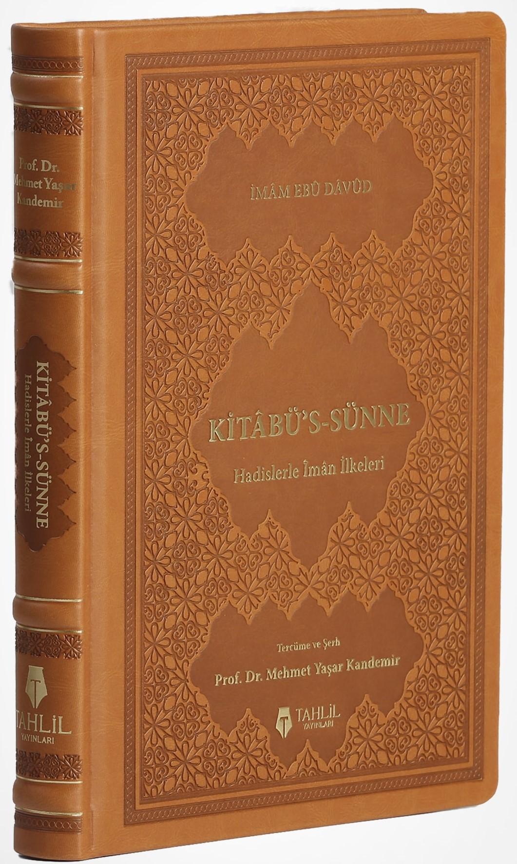 Kitabüs Sünne - Hadislerle İman İlkeleri (Deri Kapak)